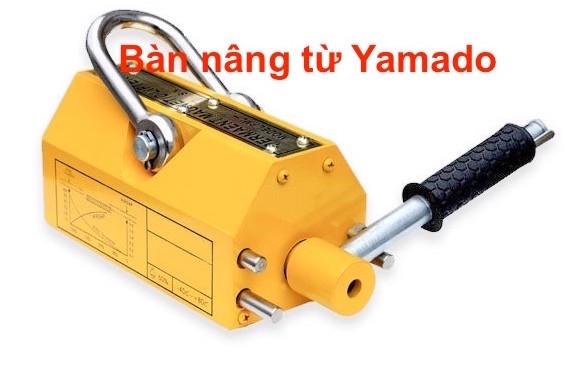 BÀN NÂNG TỪ TÍNH - YAMADO